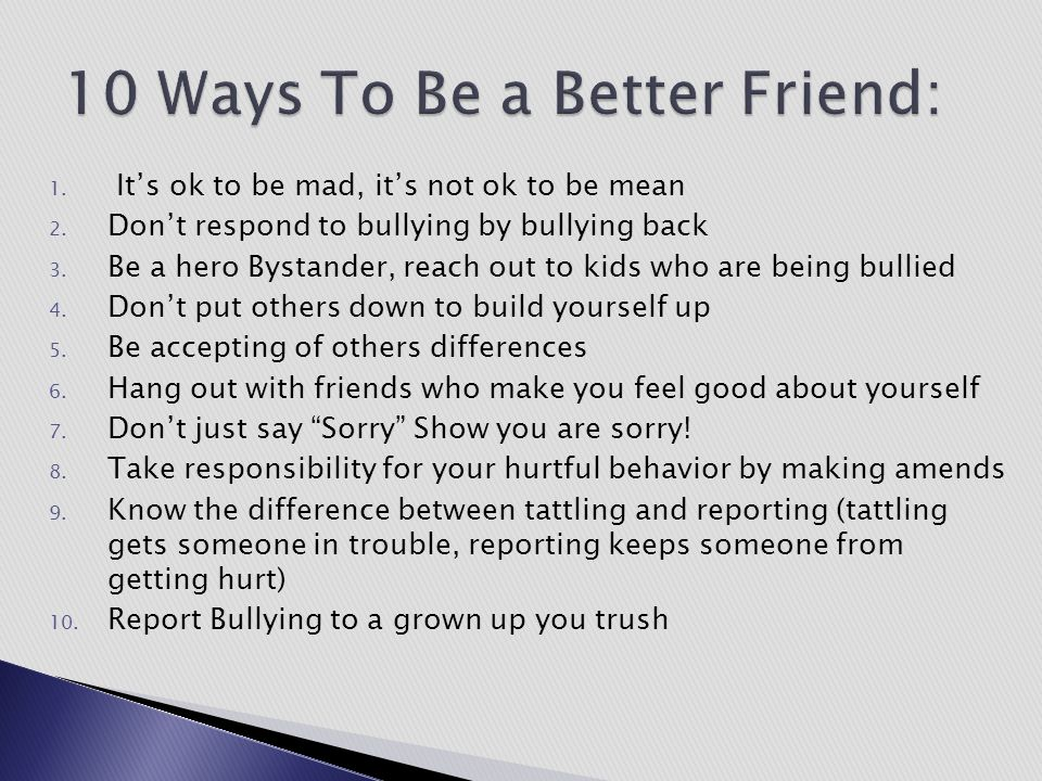 10 Ways To Be a Better Friend: