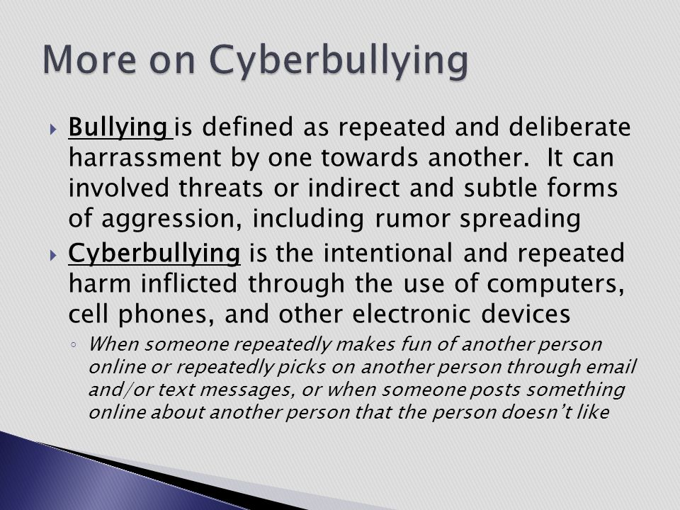 More on Cyberbullying