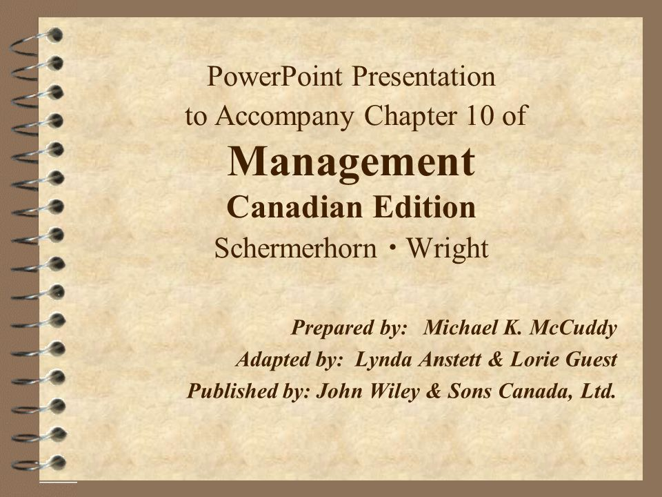 PowerPoint Presentation to Accompany Chapter 10 of Management Canadian Edition Schermerhorn  Wright