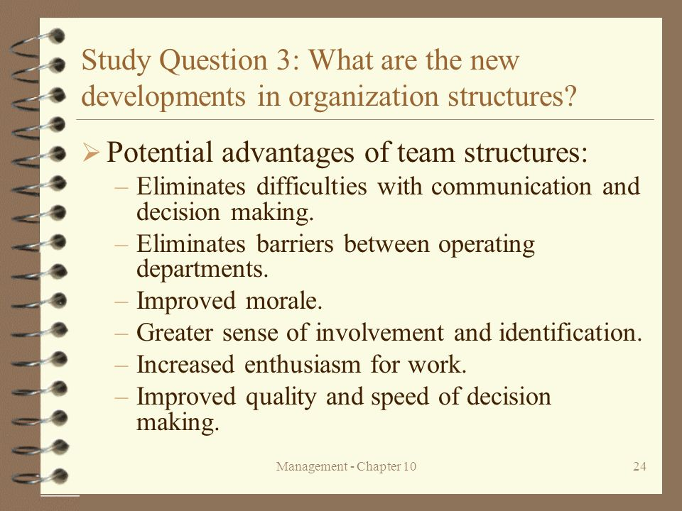 Potential advantages of team structures:
