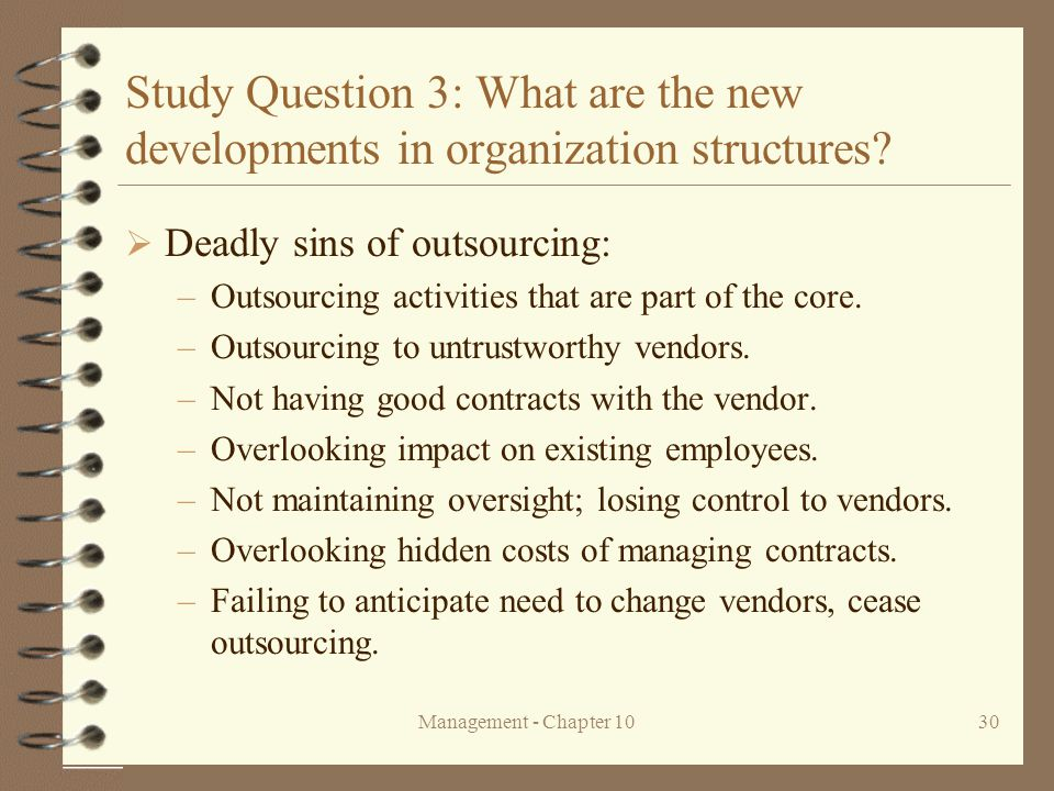 Study Question 3: What are the new developments in organization structures