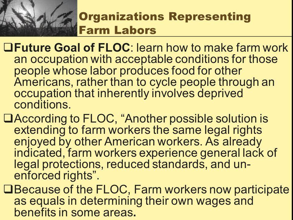 Organizations Representing Farm Labors