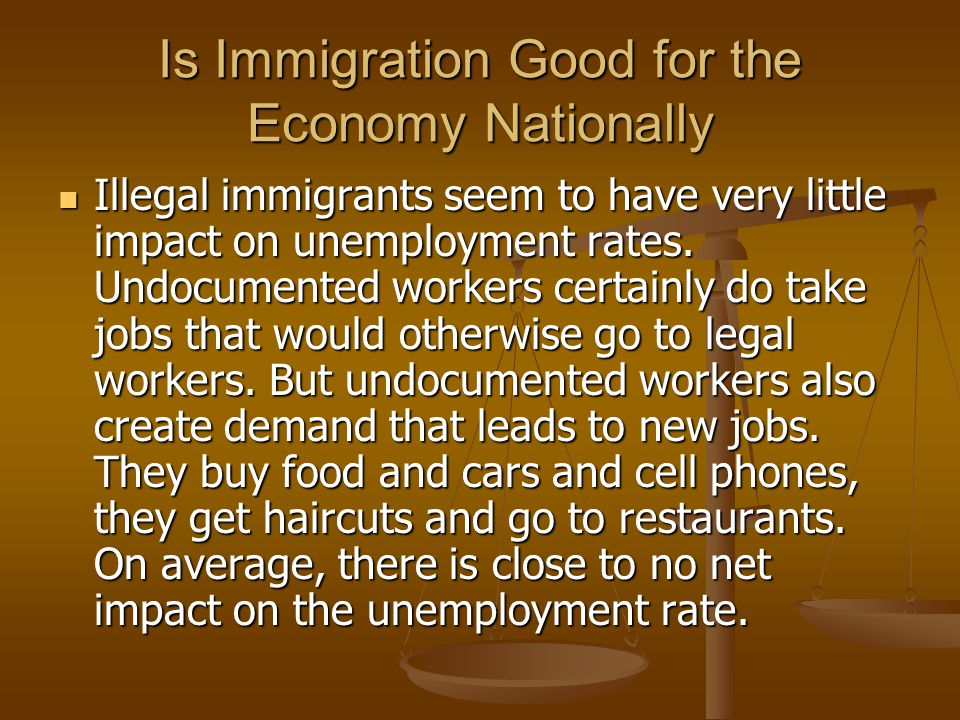Is Immigration Good for the Economy Nationally