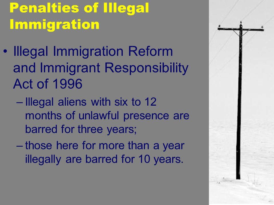 Penalties of Illegal Immigration
