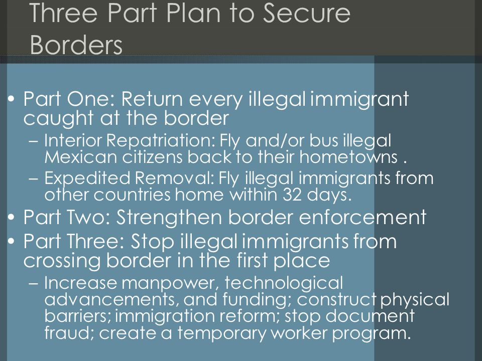 Three Part Plan to Secure Borders