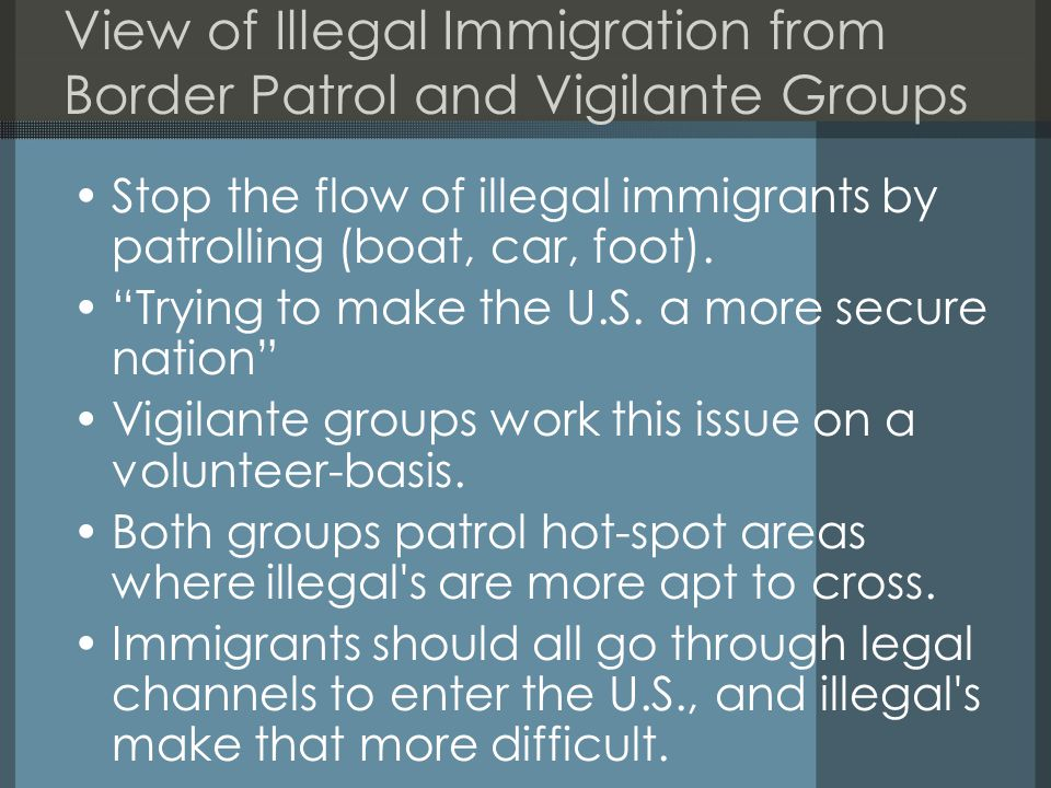 View of Illegal Immigration from Border Patrol and Vigilante Groups