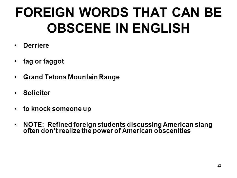 FOREIGN WORDS THAT CAN BE OBSCENE IN ENGLISH