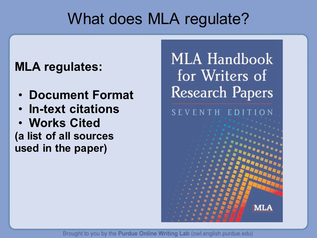 What does MLA regulate MLA regulates: Document Format