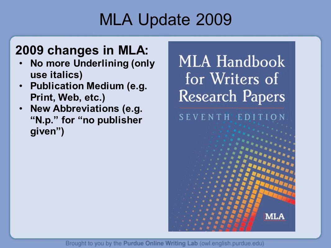 MLA Update 2009 2009 changes in MLA: