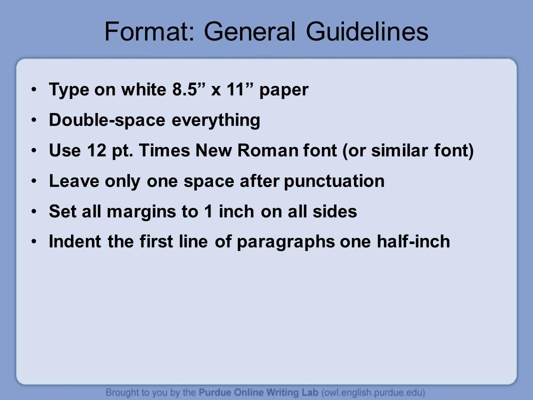Format: General Guidelines