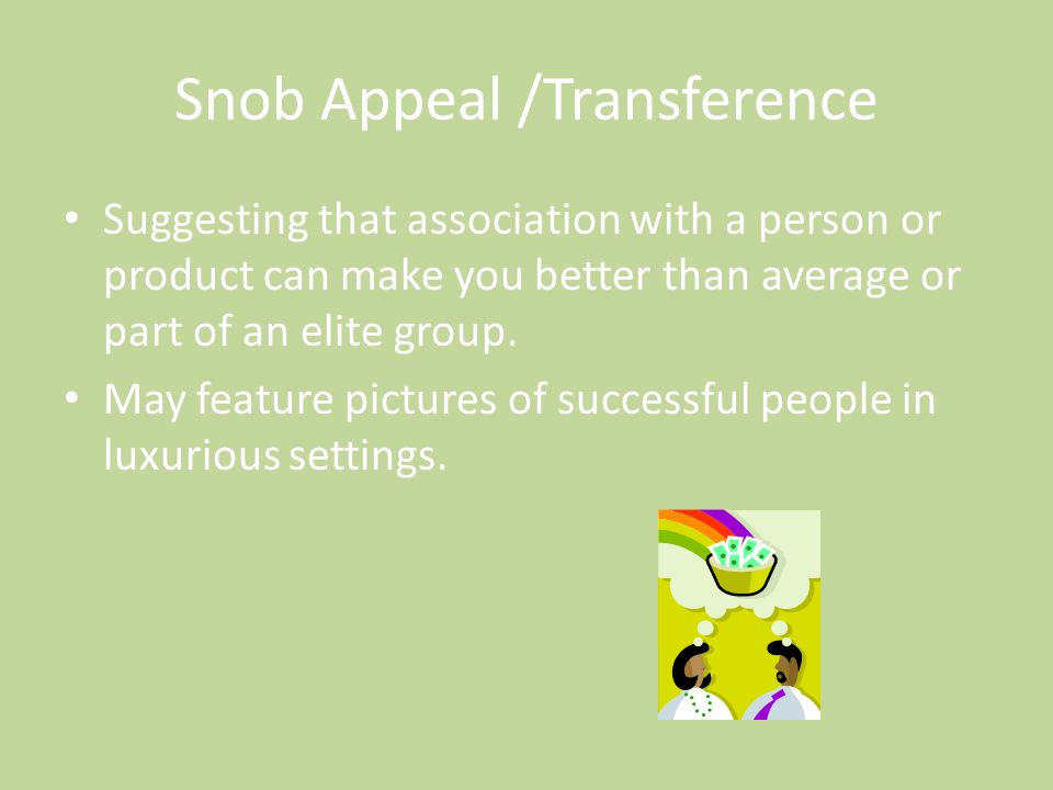 Snob Appeal /Transference