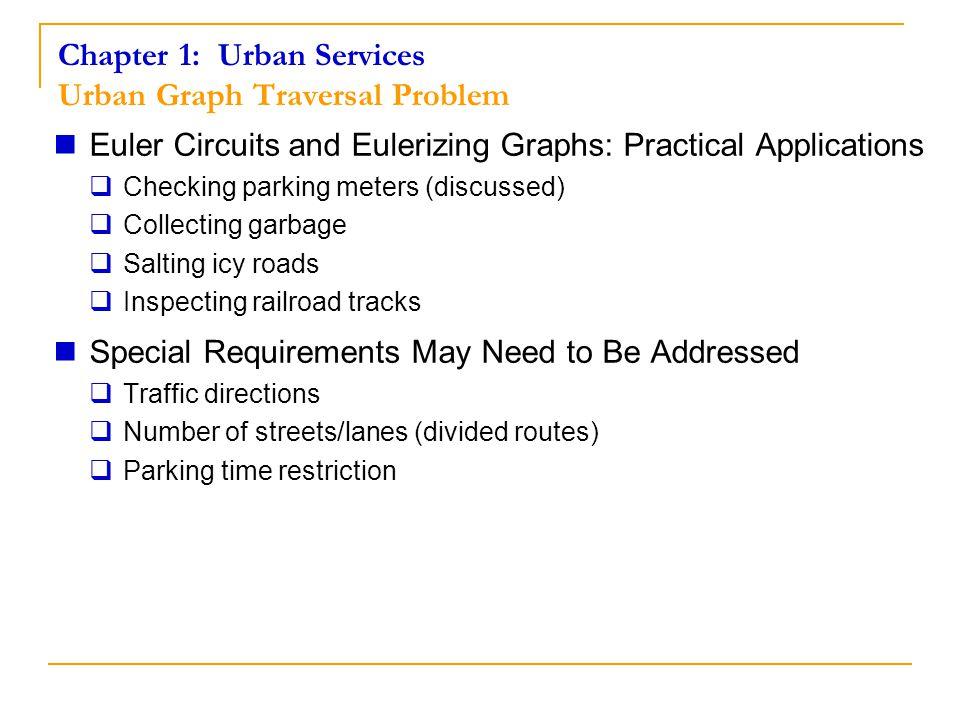 Chapter 1: Urban Services Urban Graph Traversal Problem