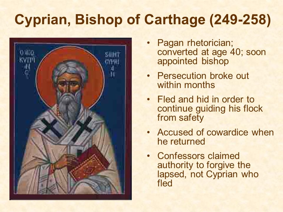 Cyprian, Bishop of Carthage (249-258)