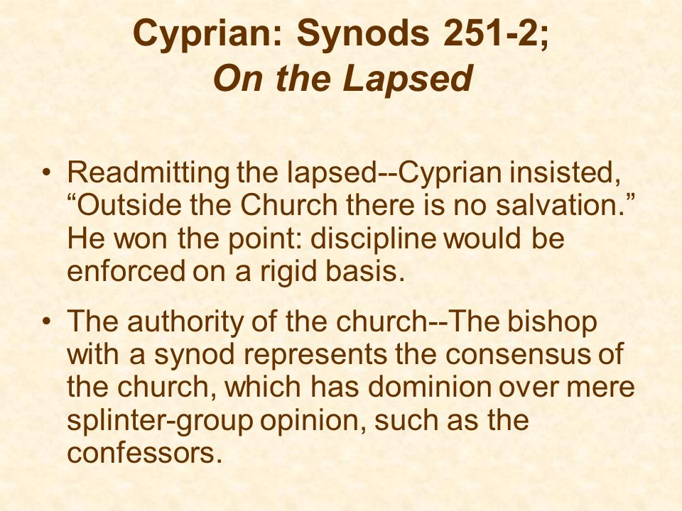 Cyprian: Synods 251-2; On the Lapsed
