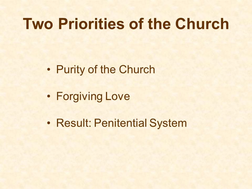 Two Priorities of the Church