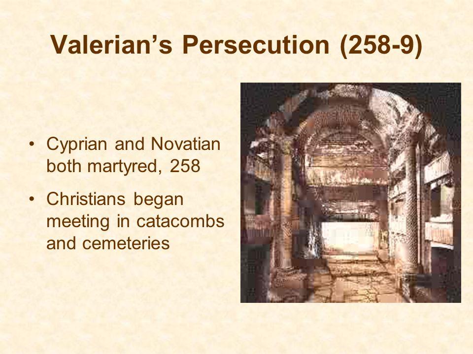 Valerian's Persecution (258-9)