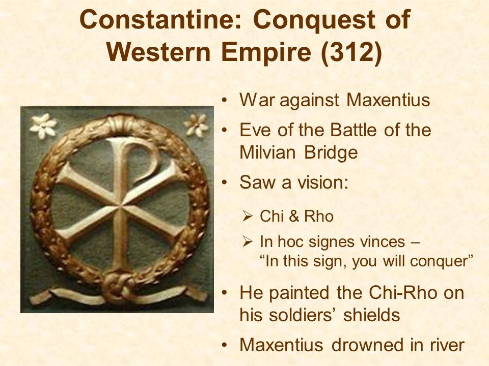 Constantine: Conquest of Western Empire (312)