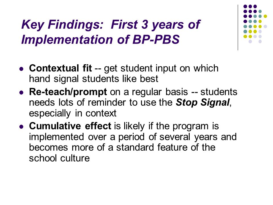 Key Findings: First 3 years of Implementation of BP-PBS