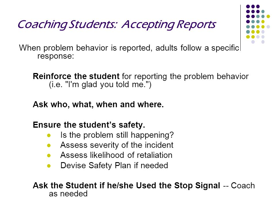 Coaching Students: Accepting Reports
