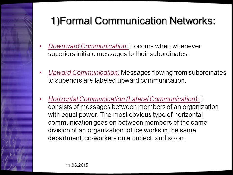 1)Formal Communication Networks: