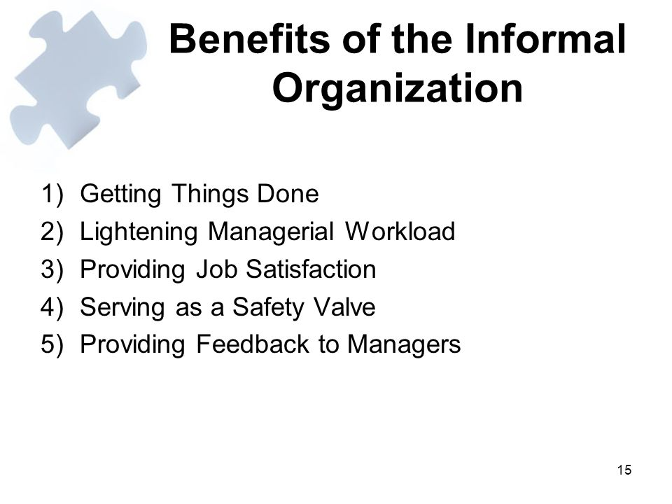 Benefits of the Informal Organization