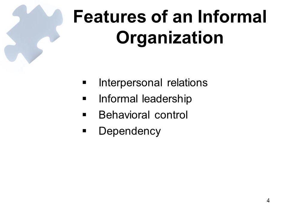 Features of an Informal Organization