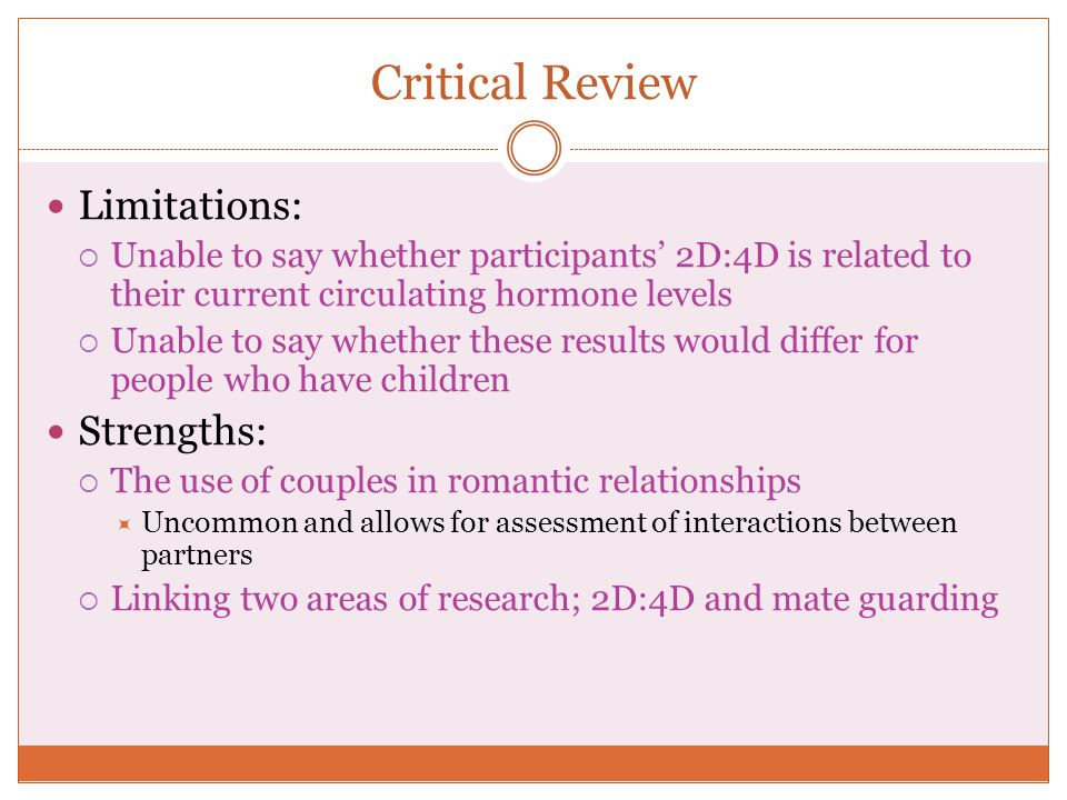 Critical Review Limitations: Strengths:
