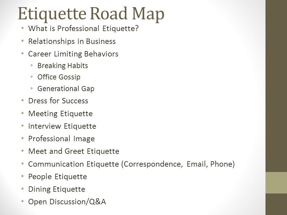 Etiquette Road Map What is Professional Etiquette
