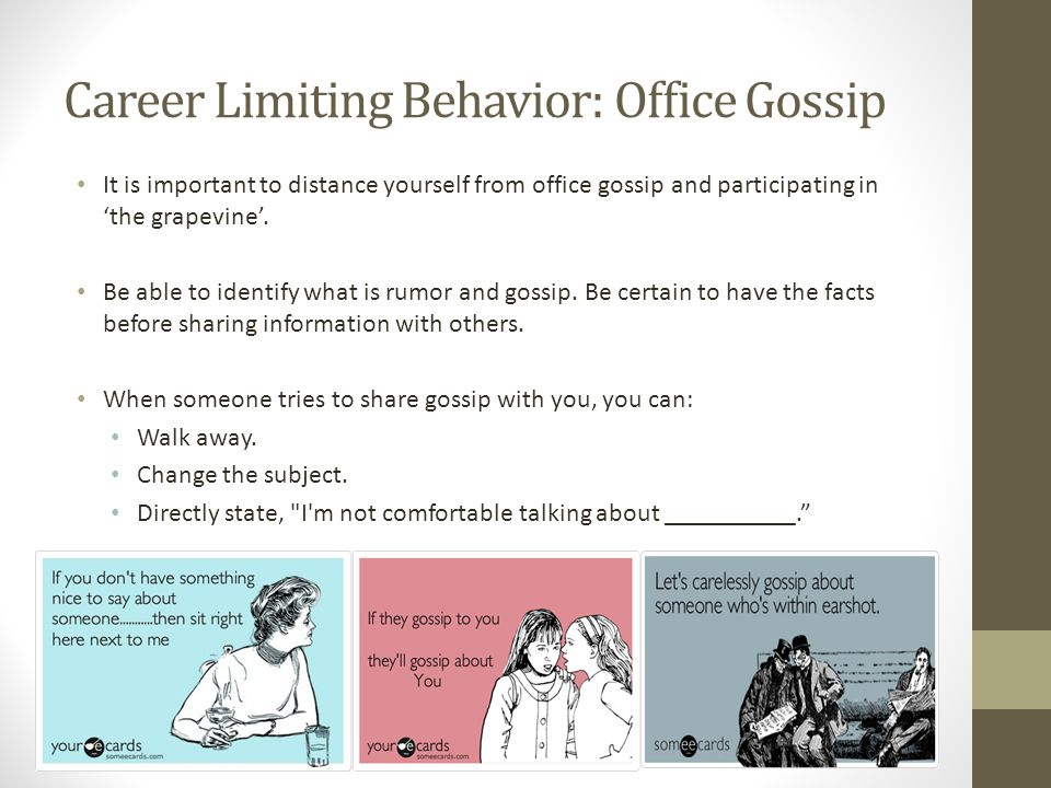 Career Limiting Behavior: Office Gossip