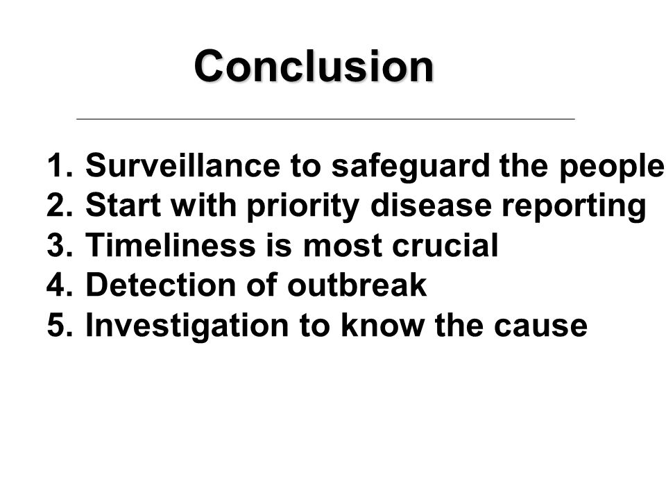 Conclusion Surveillance to safeguard the people
