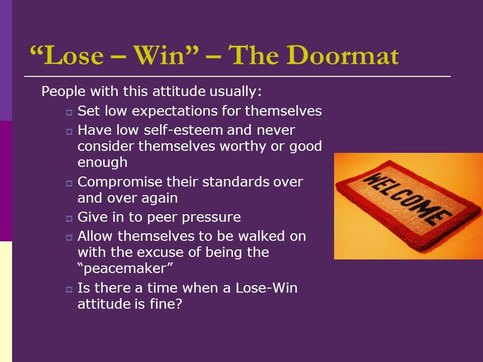 Lose – Win – The Doormat