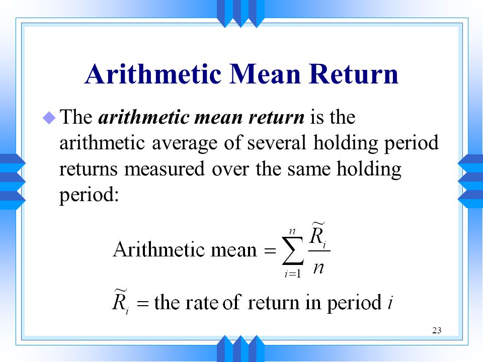 Arithmetic Mean Return