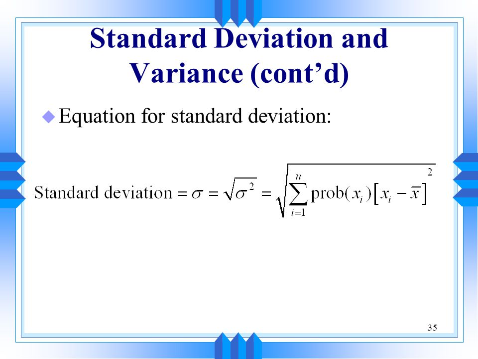 Standard Deviation and Variance (cont'd)