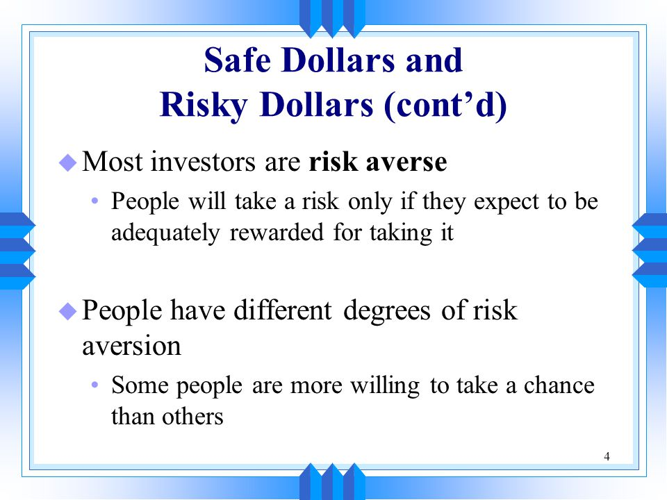 Safe Dollars and Risky Dollars (cont'd)