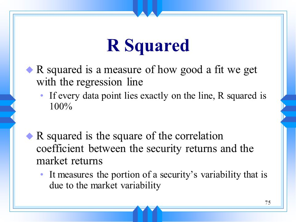 R Squared R squared is a measure of how good a fit we get with the regression line. If every data point lies exactly on the line, R squared is 100%