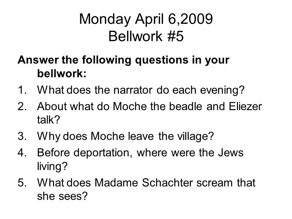 Monday April 6,2009 Bellwork #5