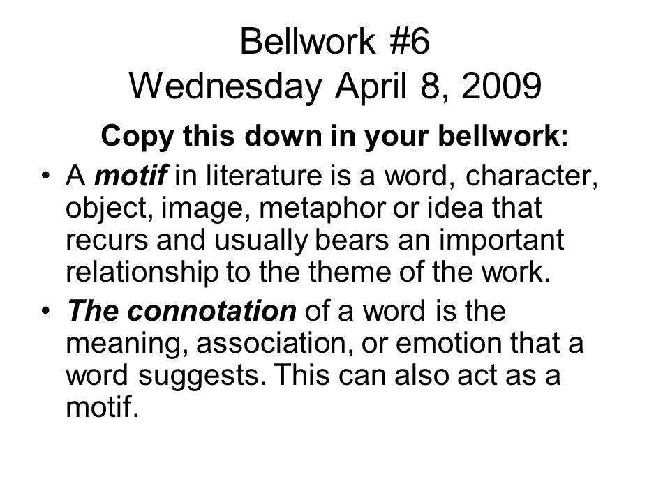 Bellwork #6 Wednesday April 8, 2009