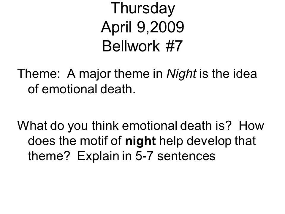 Thursday April 9,2009 Bellwork #7