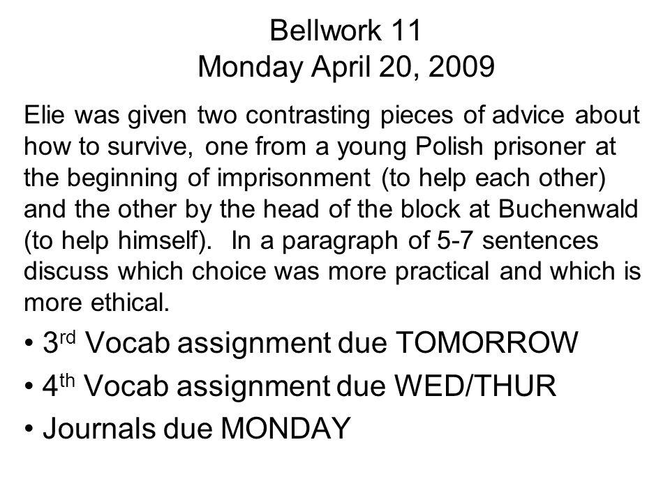 3rd Vocab assignment due TOMORROW 4th Vocab assignment due WED/THUR