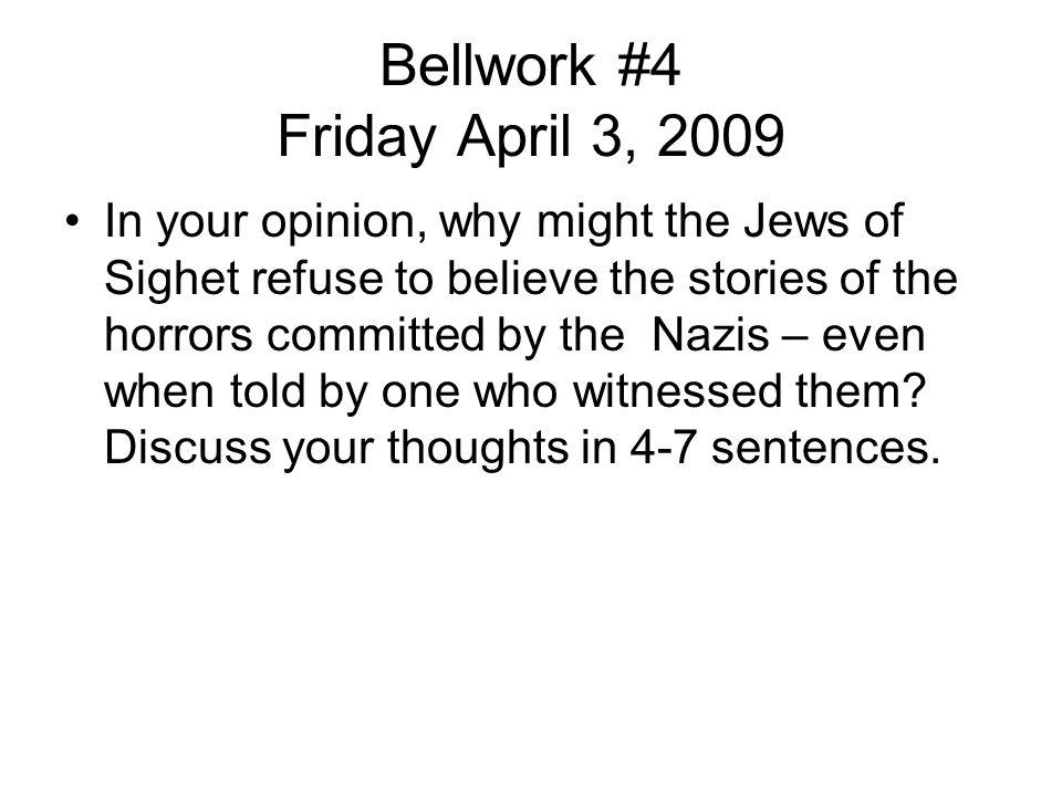 Bellwork #4 Friday April 3, 2009