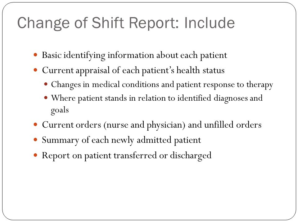 Change of Shift Report: Include