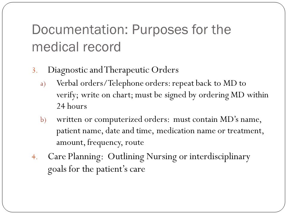Documentation: Purposes for the medical record