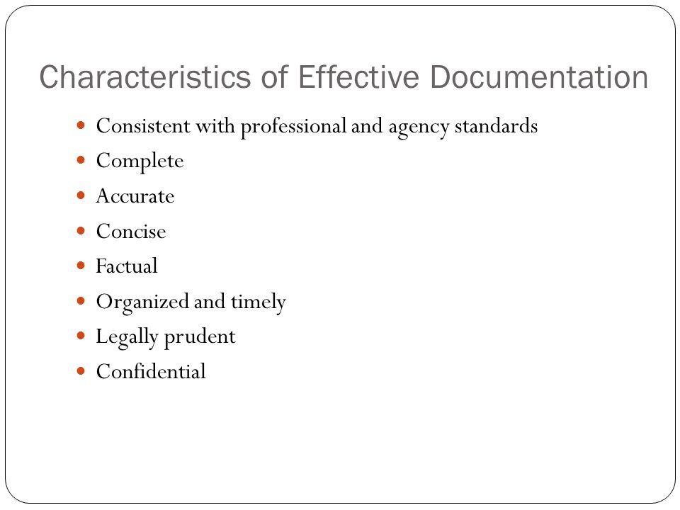Characteristics of Effective Documentation