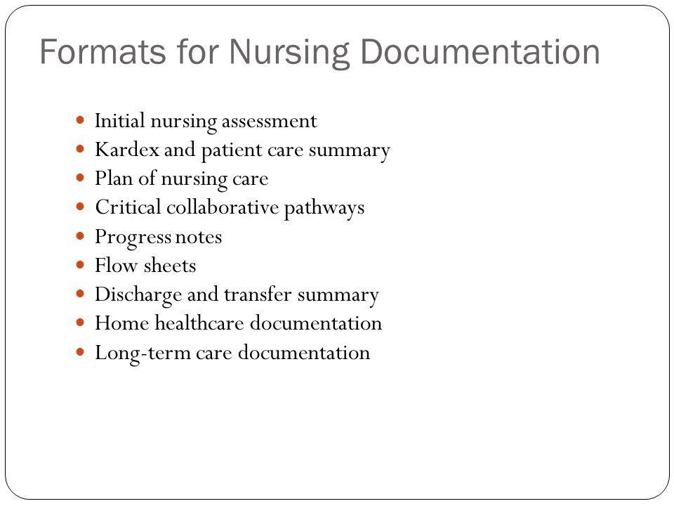 Formats for Nursing Documentation