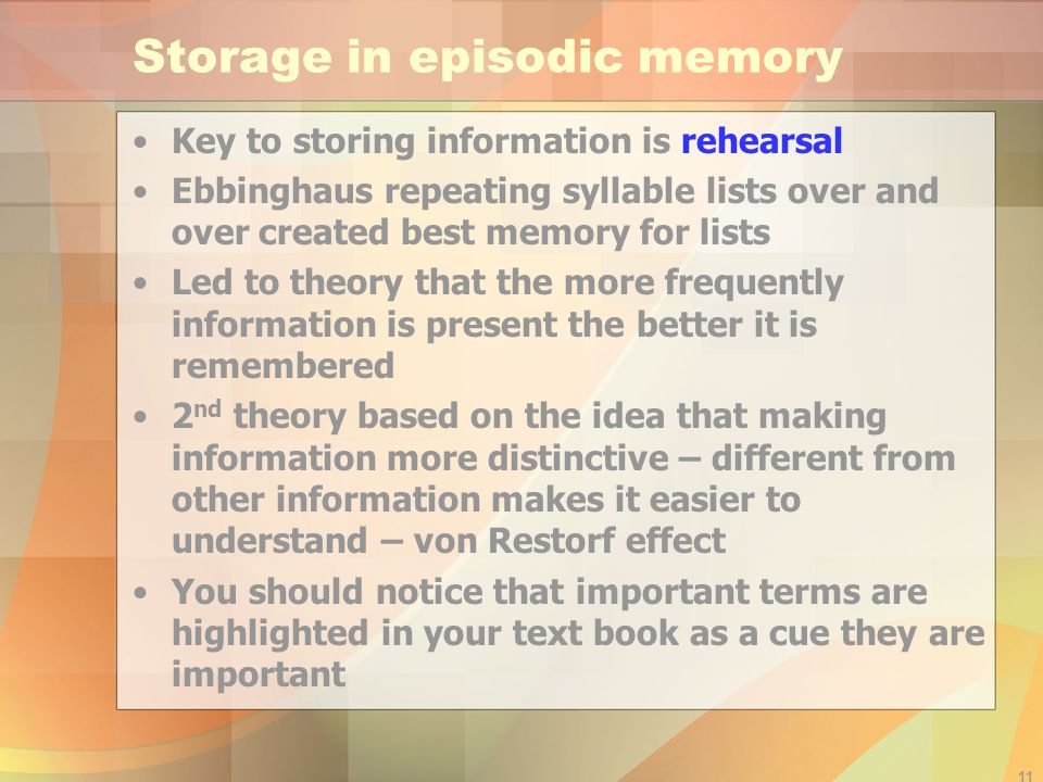 Storage in episodic memory
