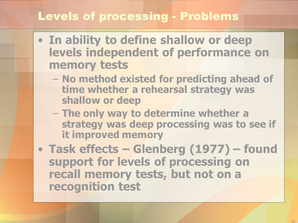 Levels of processing - Problems