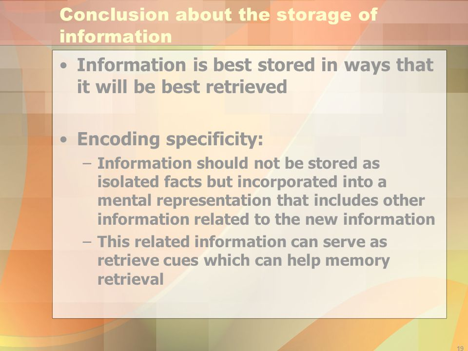 Conclusion about the storage of information