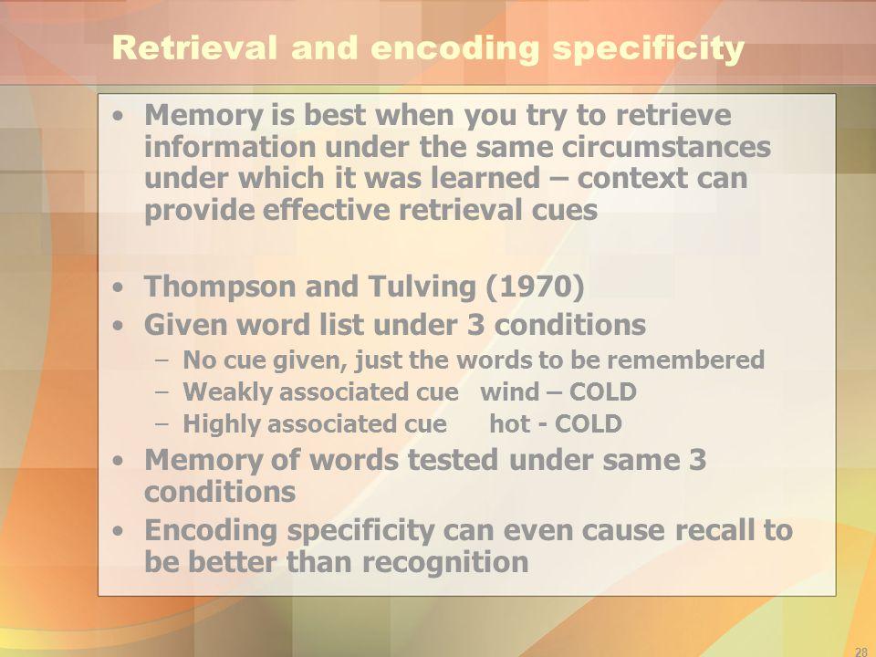 Retrieval and encoding specificity