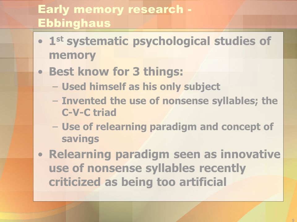 Early memory research - Ebbinghaus