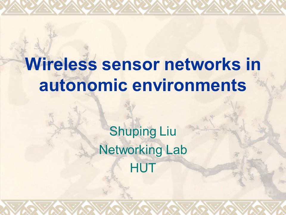 Wireless sensor networks in autonomic environments